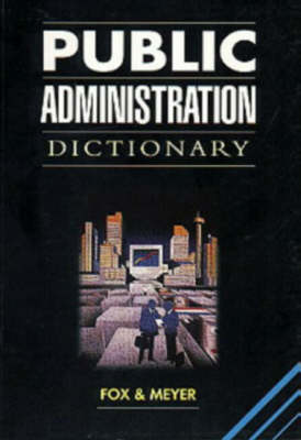 Public Administration Dictionary (Paperback)