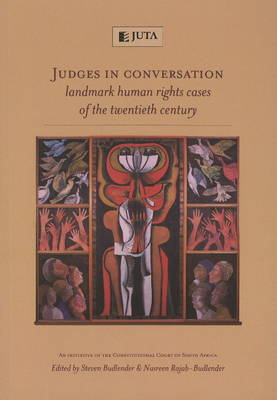 Judges in Conversation: Landmark Human Rights Cases of the Twentieth Century (Paperback)