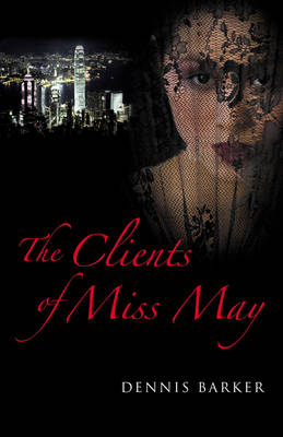 The Clients of Miss May (Hardback)