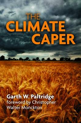 The Climate Caper: With a Foreword by Christopher Walter Monckton (Paperback)