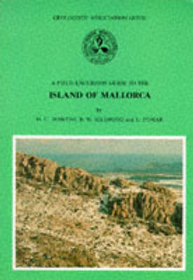 Island of Mallorca: No. 42: Geologists' Association Guide - Geologists' Association Guides 42 (Paperback)
