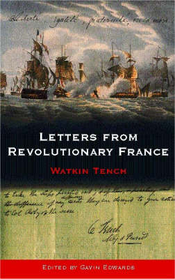 Letters from Revolutionary France (Paperback)