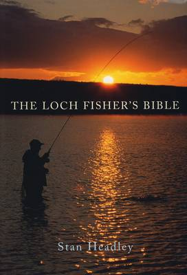The Loch Fisher's Bible (Paperback)