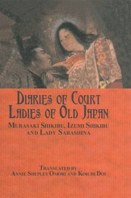 Diaries of Court Ladies of Old Japan - Kegan Paul Japan Library (Hardback)