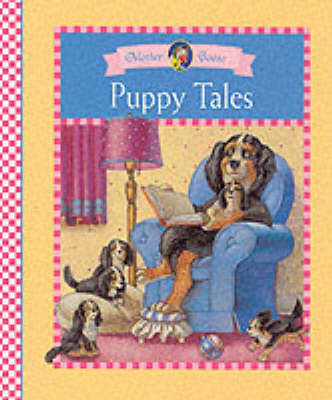 Little Rainbow Mother Goose Books: Puppy Tales - Mother Goose S. (Hardback)