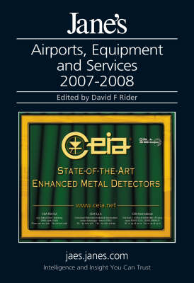 Jane's Airports, Equipment and Services 2007/2008 (Hardback)