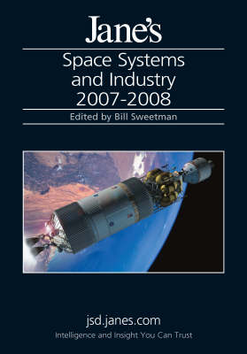 Jane's Space Systems and Industry 2007/2008 (Hardback)