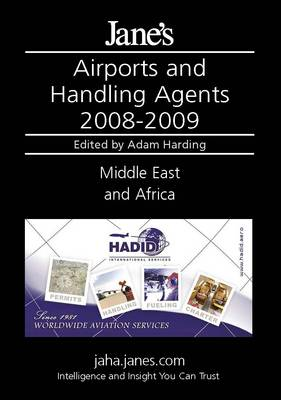 Jane's Airports and Handling Agents 2008/2009: Middle East and Africa (Hardback)
