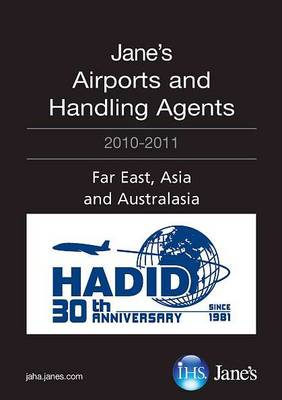 Jane's Airports and Handling Agents 2010/2011: Far East, Asia and Australasia (Paperback)