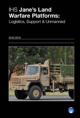 Cover Jane's Land Warfare Platforms: Logistics, Support & Unmanned 2012/2013