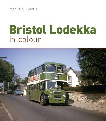 Bristol Lodekka in Colour (Hardback)