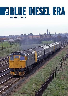 The Blue Diesel Era (Hardback)