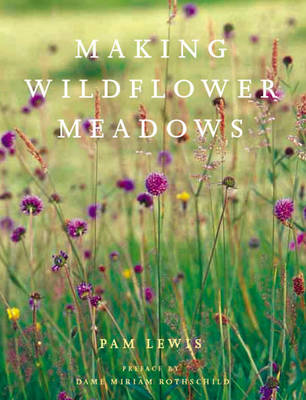 Making a Wildflower Meadow (Hardback)
