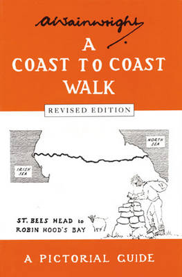 A Coast to Coast Walk: A Pictorial Guide - Wainwright Pictorial Guides (Hardback)