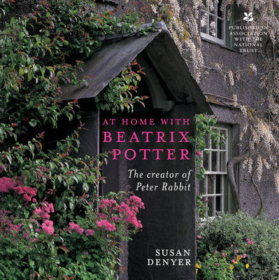 At Home with Beatrix Potter: The Creator of Peter Rabbit (Paperback)