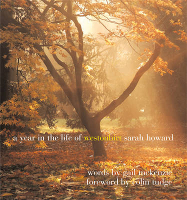 A Year in the Life of Westonbirt - A Year in the Life (Hardback)