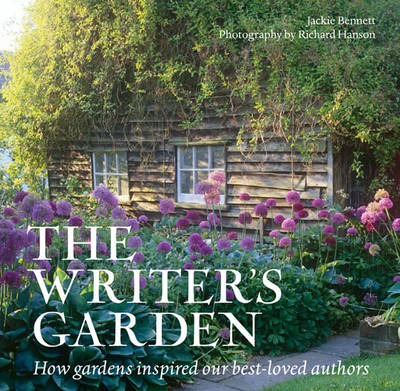 The Writer's Garden: How Gardens Inspired Our Best-Loved Authors (Hardback)