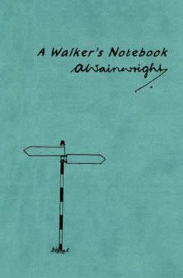A Walker's Notebook (Paperback)