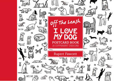 Off the Leash I Love My Dog (Postcard book or pack)