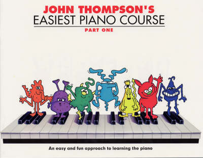 John Thompson's Easiest Piano Course: Pt. 1 (Paperback)