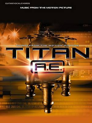 Music from the Motion Picture Titan A.E. (Mixed media product)
