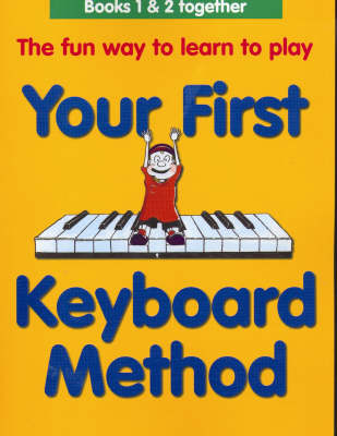Your First Keyboard Method Omnibus Edition (Paperback)