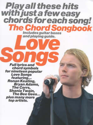 Love Songs Chord Songbook: The Chord Songbook (Paperback)