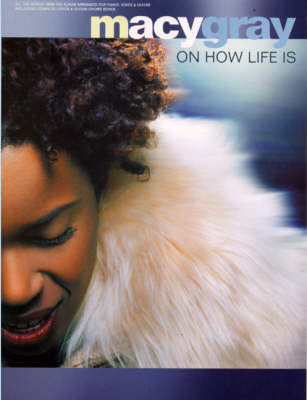 Macy Gray: On How Life is (Paperback)
