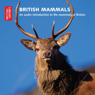 Mammals of Britain: An Audio Introduction to the Mammals of Britain (CD-Audio)
