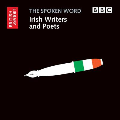 Irish Writers and Poets - The spoken Word (CD-Audio)