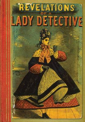 Revelations of a Lady Detective (Paperback)