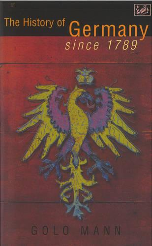 The History of Germany Since 1789 (Paperback)