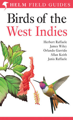 Birds of the West Indies - Helm Field Guides (Paperback)