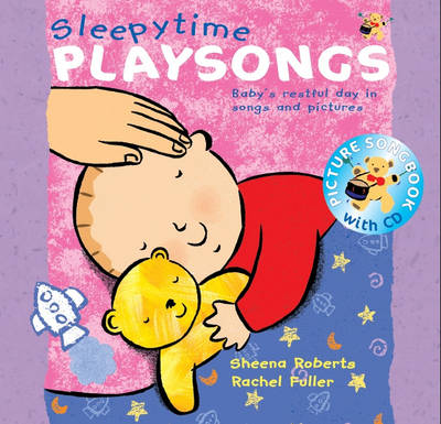 Sleepy Time Playsongs: Baby's Restful Day in Songs and Pictures - Songbooks (Mixed media product)