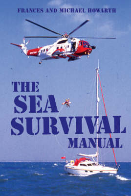 The Sea Survival Manual (Paperback)