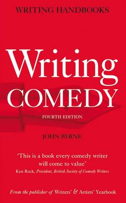 Writing Comedy - Writing Handbooks (Paperback)