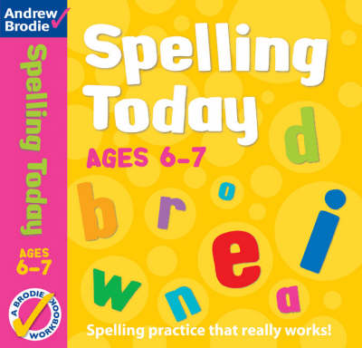Spelling Today for Ages 6-7 - Spelling Today (Paperback)