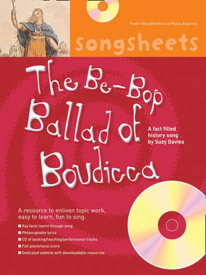 Songsheets: The Bebop Ballad of Boudicca: A Fact Filled History Song by Suzy Davies - Songsheets (Mixed media product)