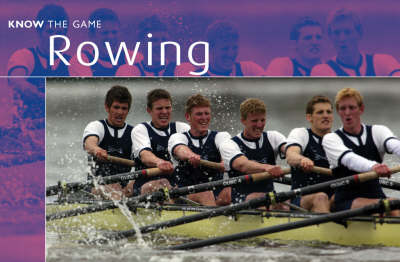 Rowing - Know the Game (Paperback)