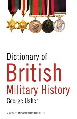 Dictionary of British Military History (Paperback)