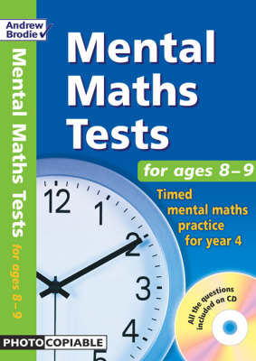 Mental Maths Tests for Ages 8-9: Timed Mental Maths Practice for Year 4 - Mental Maths Tests (Mixed media product)