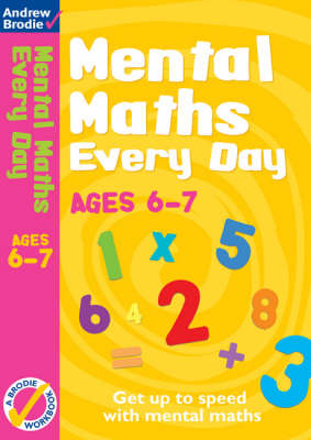 Mental Maths Every Day 6-7 - Mental Maths Every Day (Paperback)