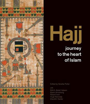 Hajj: Journey to the Heart of Islam (Paperback)