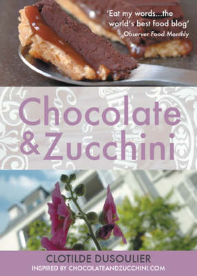 Chocolate and Zucchini (Paperback)