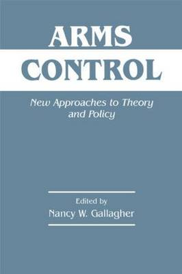 Arms Control: New Approaches to Theory and Policy (Paperback)
