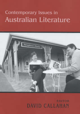 Contemporary Issues in Australian Literature: International Perspectives (Hardback)