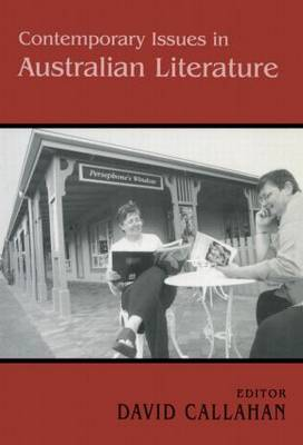 Contemporary Issues in Australian Literature: International Perspectives (Paperback)