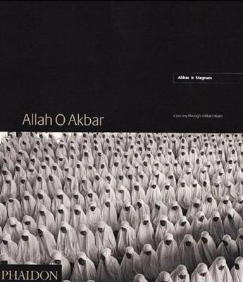 Allah o Akbar: A Journey Through Militant Islam (Hardback)