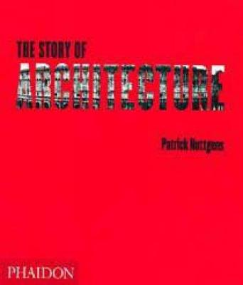 The Story of Architecture (Paperback)