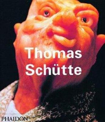 Thomas Schutte - Contemporary Artists Series (Paperback)